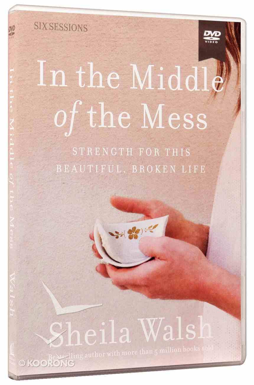 In the Middle of the Mess: Strength For This Beautiful, Broken Life (Dvd Study) DVD