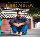 From Grace To Glory:music Of Todd Agnew image