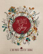 30 Days To Joy: A One-month Creative Devotional Journal image