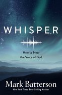 Whisper: How To Hear The Voice Of God image