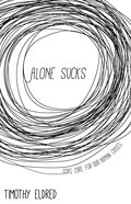Alone Sucks: Gods Cure For Our Human Crises image