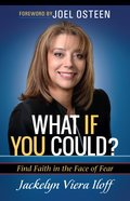 What If You Could? Finding Faith In The Face Of Fear image