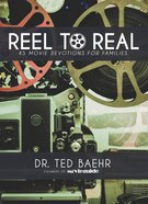 Reel To Real: 45 Movie Devotions For Families image