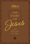 Tpt Story Of Jesus, The: And His Love For You