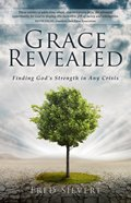Grace Revealed: Finding God's Strength In Any Crisis image