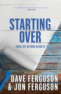 Starting Over: Your Life Beyond Regrets image