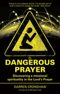 Dangerous Prayer image