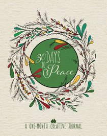 Product: 30 Days To Peace: A One-month Creative Devotional Journal Image