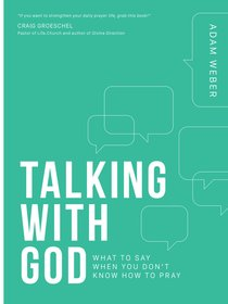 Product: Talking With God: What To Say When You Don't Know How To Pray Image