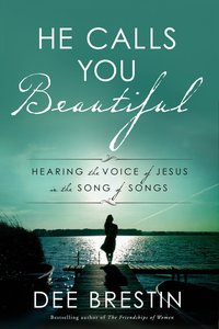 Product: He Calls You Beautiful: Hearing The Voice Of Jesus In The Song Of Songs Image