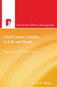 Product: Pbm: First-century Guides To Life And Death - Epictetus, Philo And Peter Image
