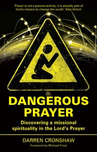 Product: Dangerous Prayer Image