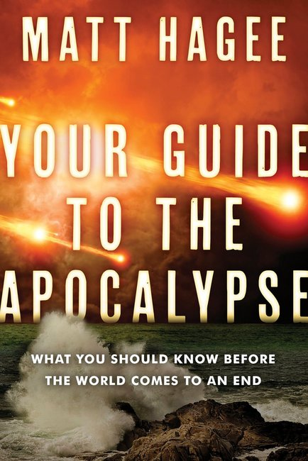Product: Your Guide To The Apocalypse: What You Should Know Before The World Comes To An End Image