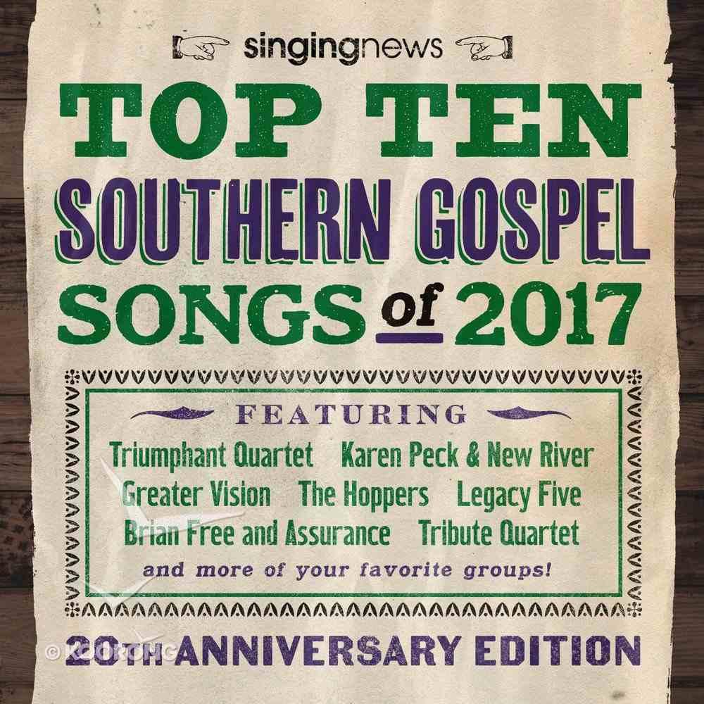 Singing News Top 10 Songs 2017 CD
