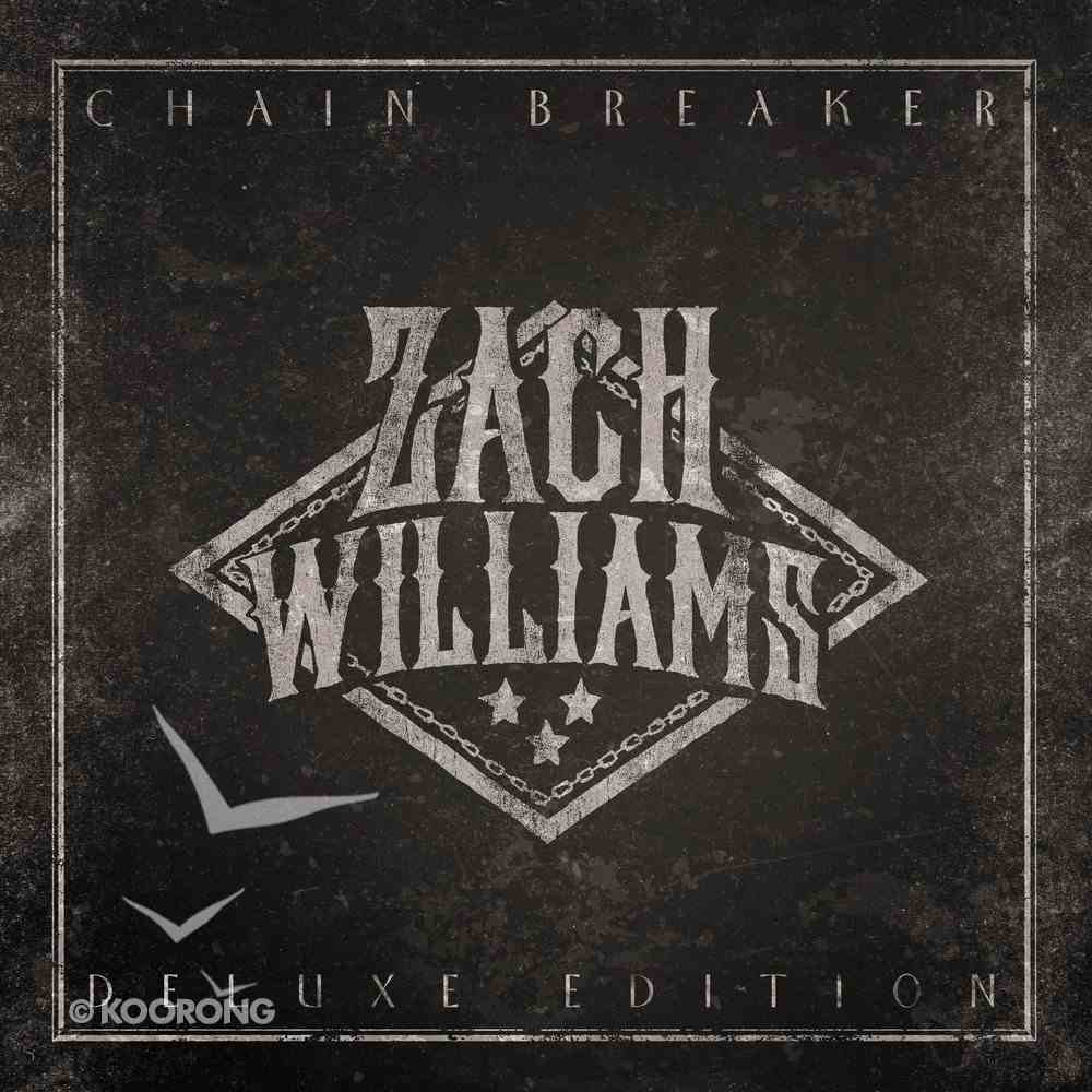 Chain Breaker Deluxe Edition CD