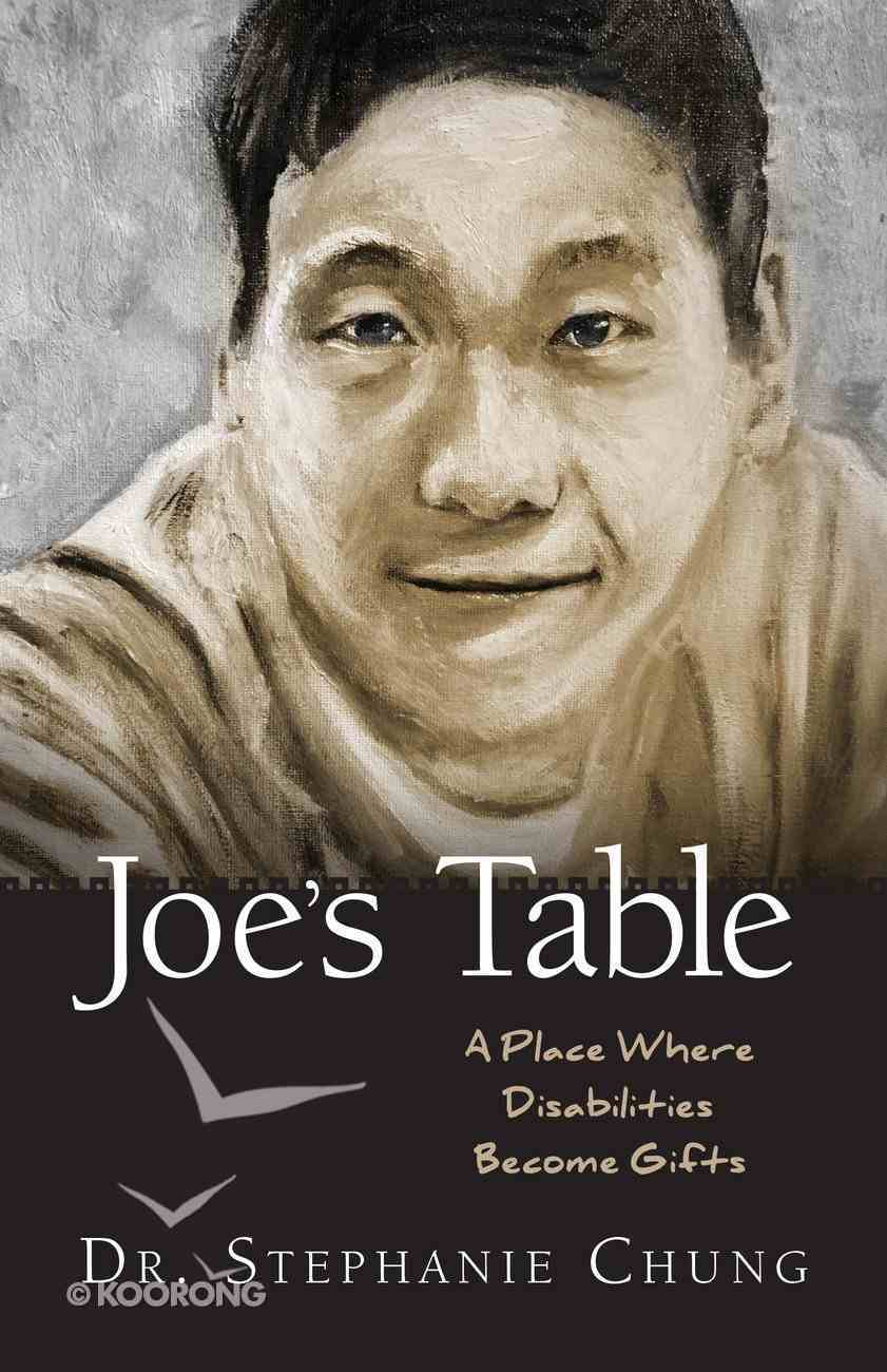 Joe's Table: Hi, My Name is Joseph, What's Your Name? Paperback
