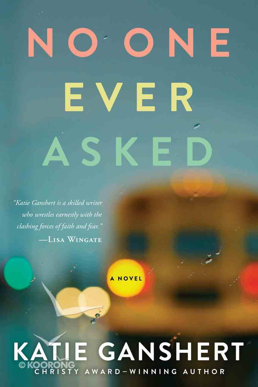 No One Ever Asked Paperback