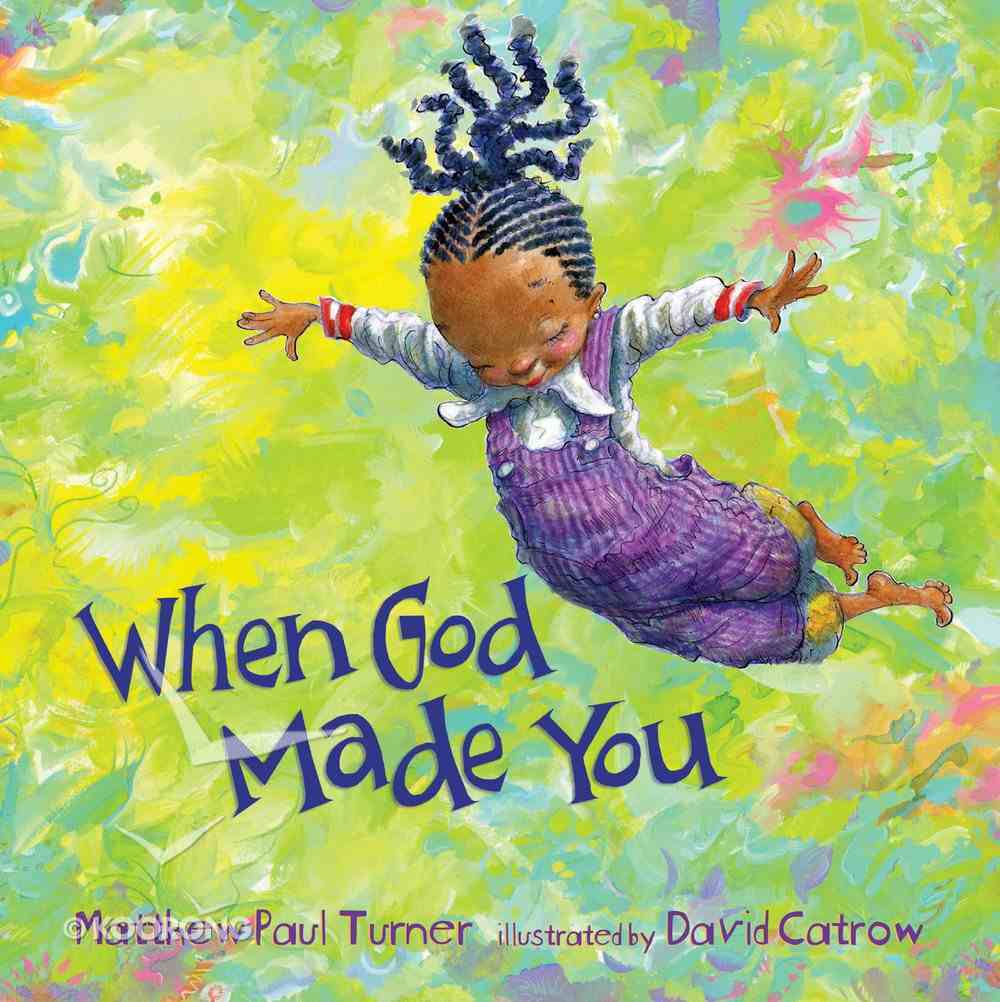 When God Made You Hardback