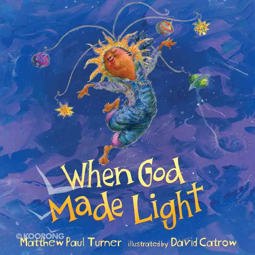 When God Made Light Hardback
