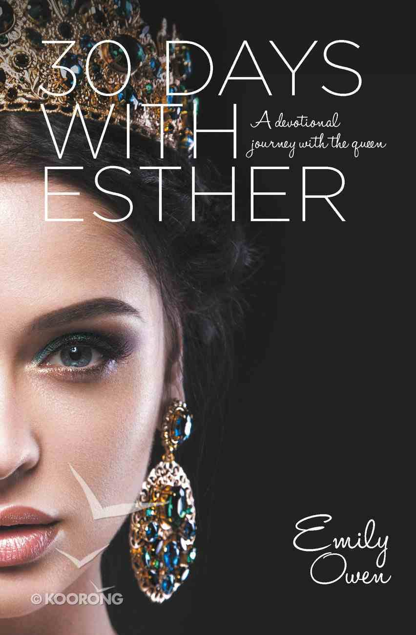 30 Days With Esther eBook