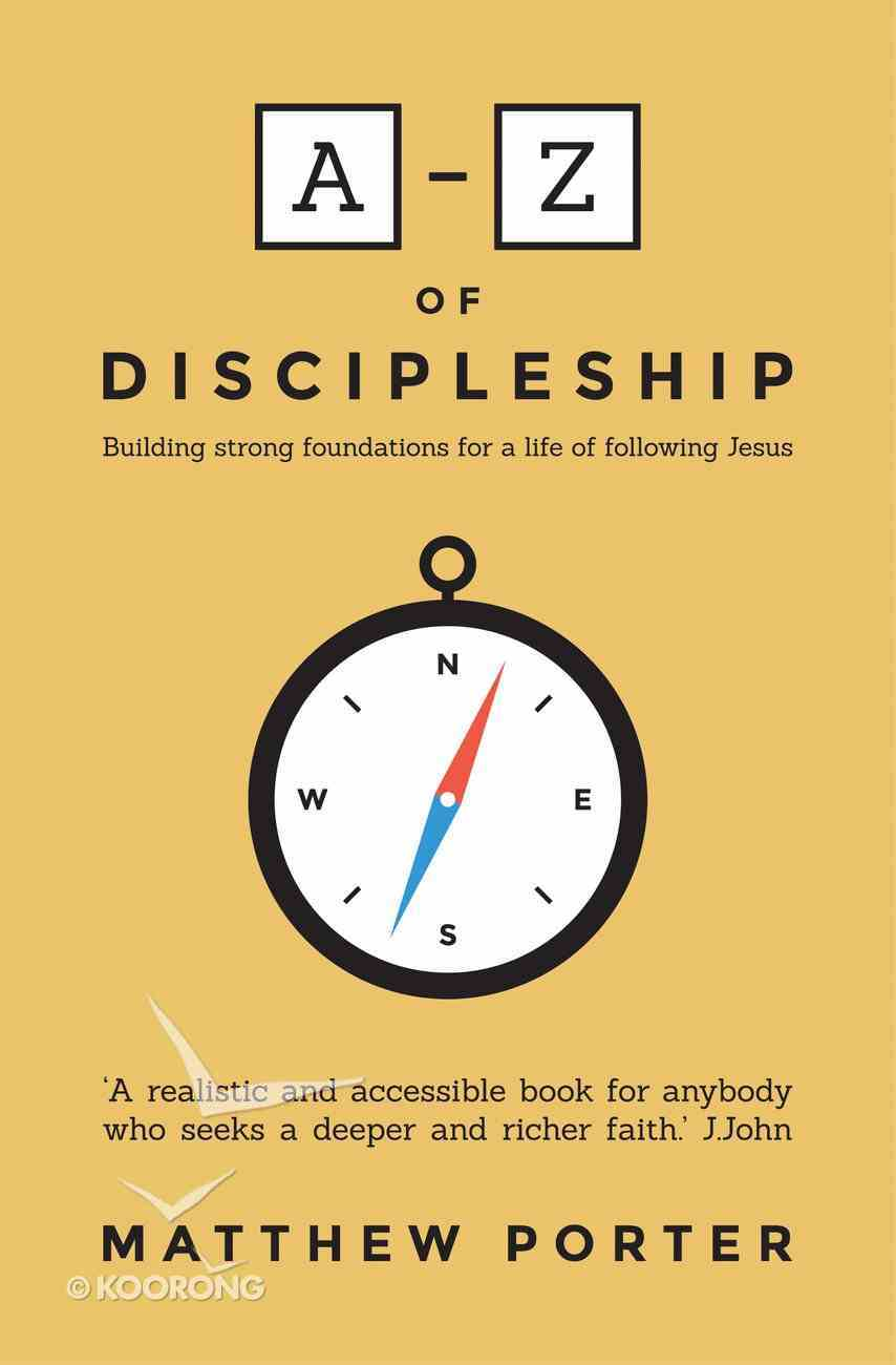 The A-Z of Discipleship Paperback