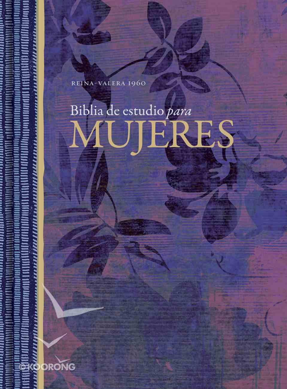 Rvr 1960 Biblia De Estudio Para Mujeres Tapa Dura Hardback