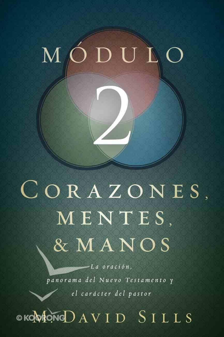 Corazones Mentes Y Manos Mdulo 2 Paperback