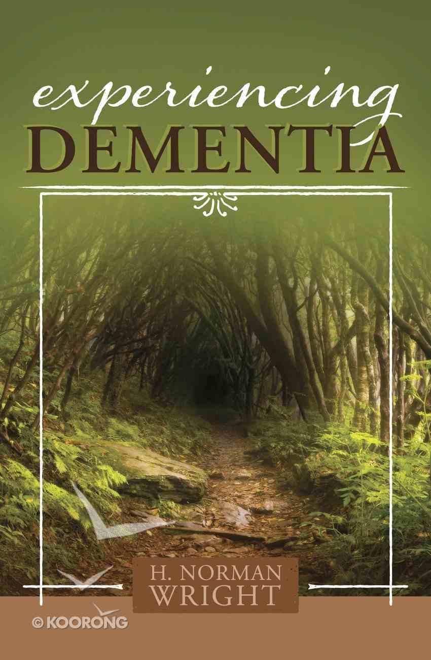Experiencing Dementia Paperback