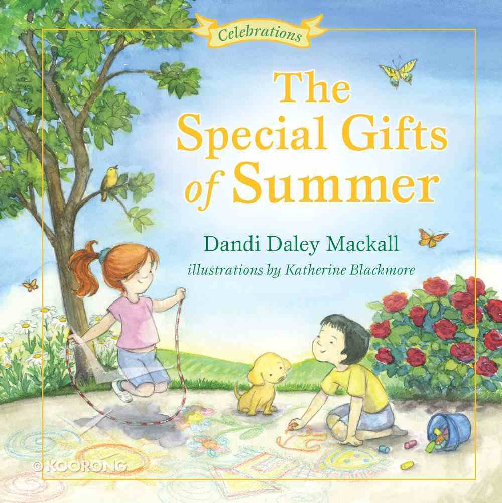 The Special Gifts of Summer (Seasons Series) Hardback