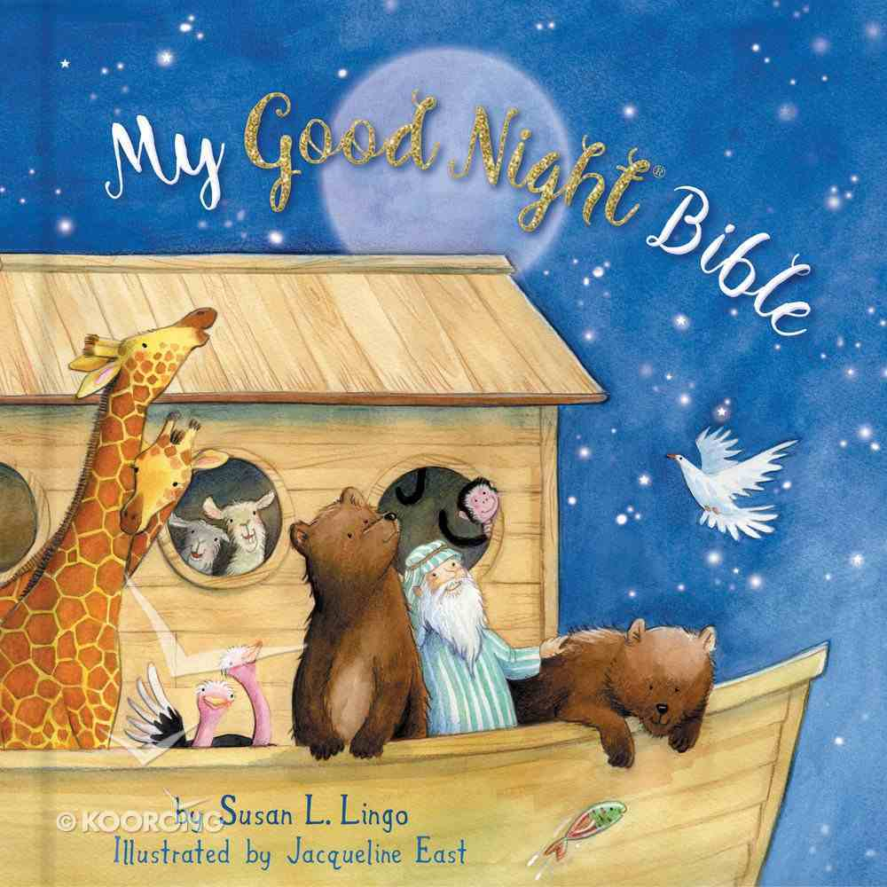 My Good Night Bible (Padded) Padded Board Book