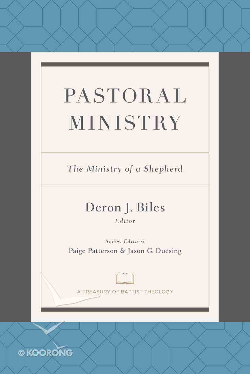 Pastoral Ministry: The Ministry of a Shepherd Paperback