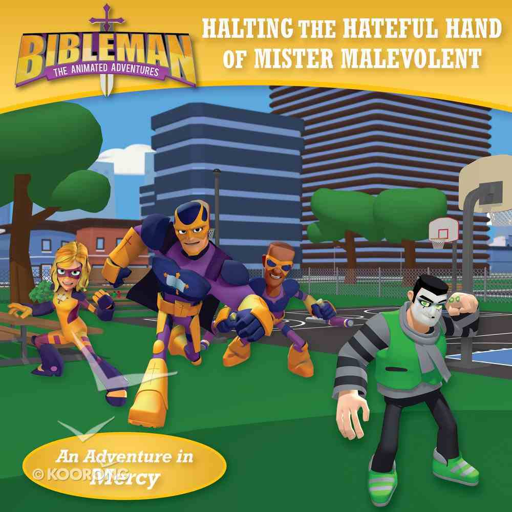 Bibleman: Halting the Hateful Hand of Mister Malevolent/Pulverizing the Plans of the Prince of Pride, Flipbook Paperback
