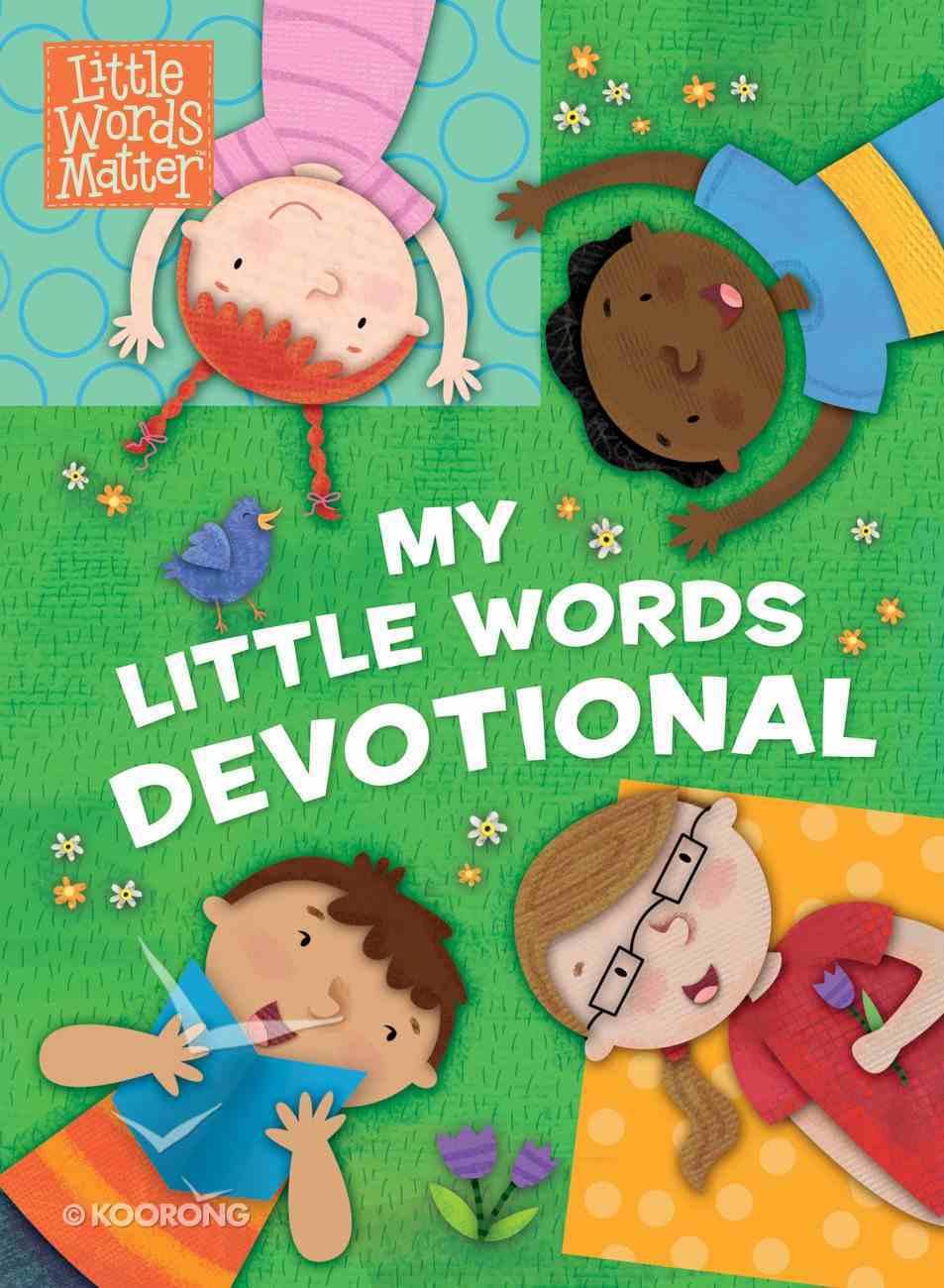 My Little Words Devotional (Little Words Matter Series) Padded Hardback