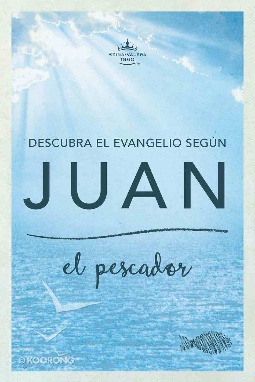 Rvr Descubra El Evangelio Segun Juan: El Pescador (John) Paperback
