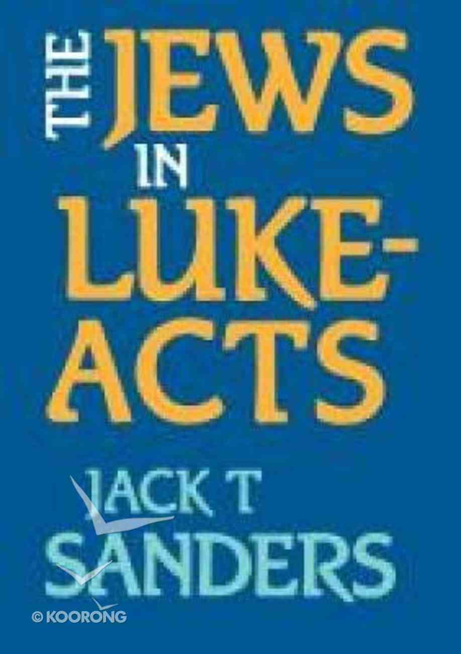 The Jews in Luke-Acts Paperback