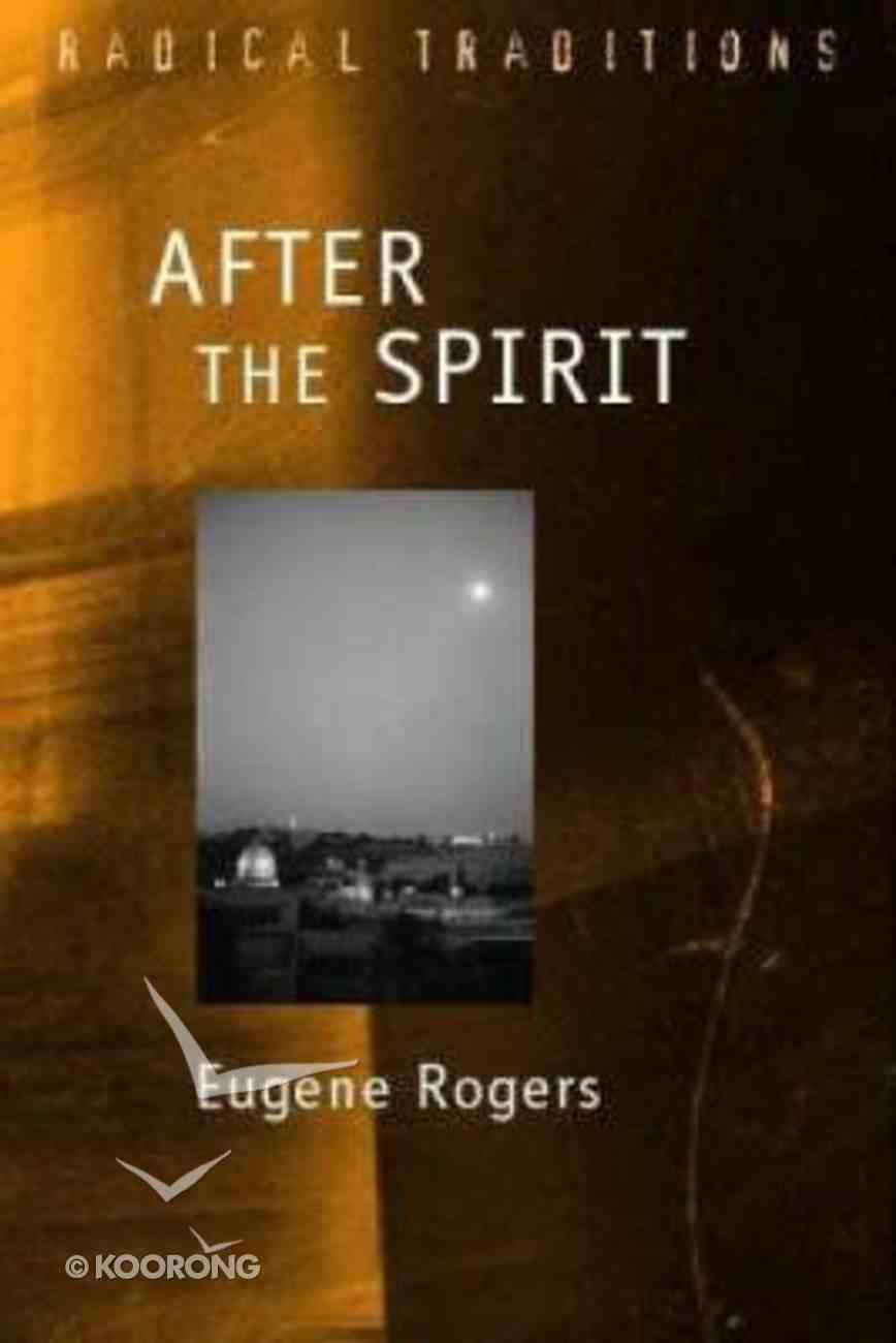After the Spirit (Radical Traditions Series) Paperback