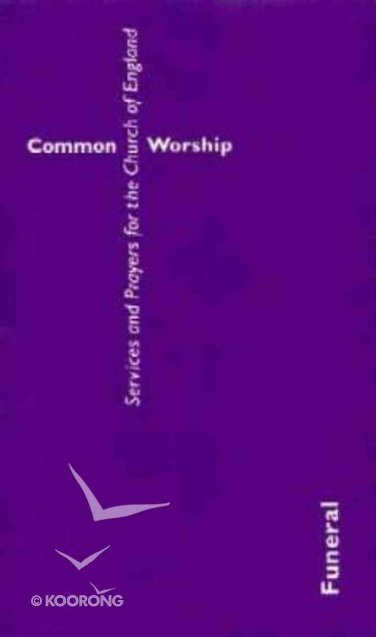 Common Worship: Funeral Paperback