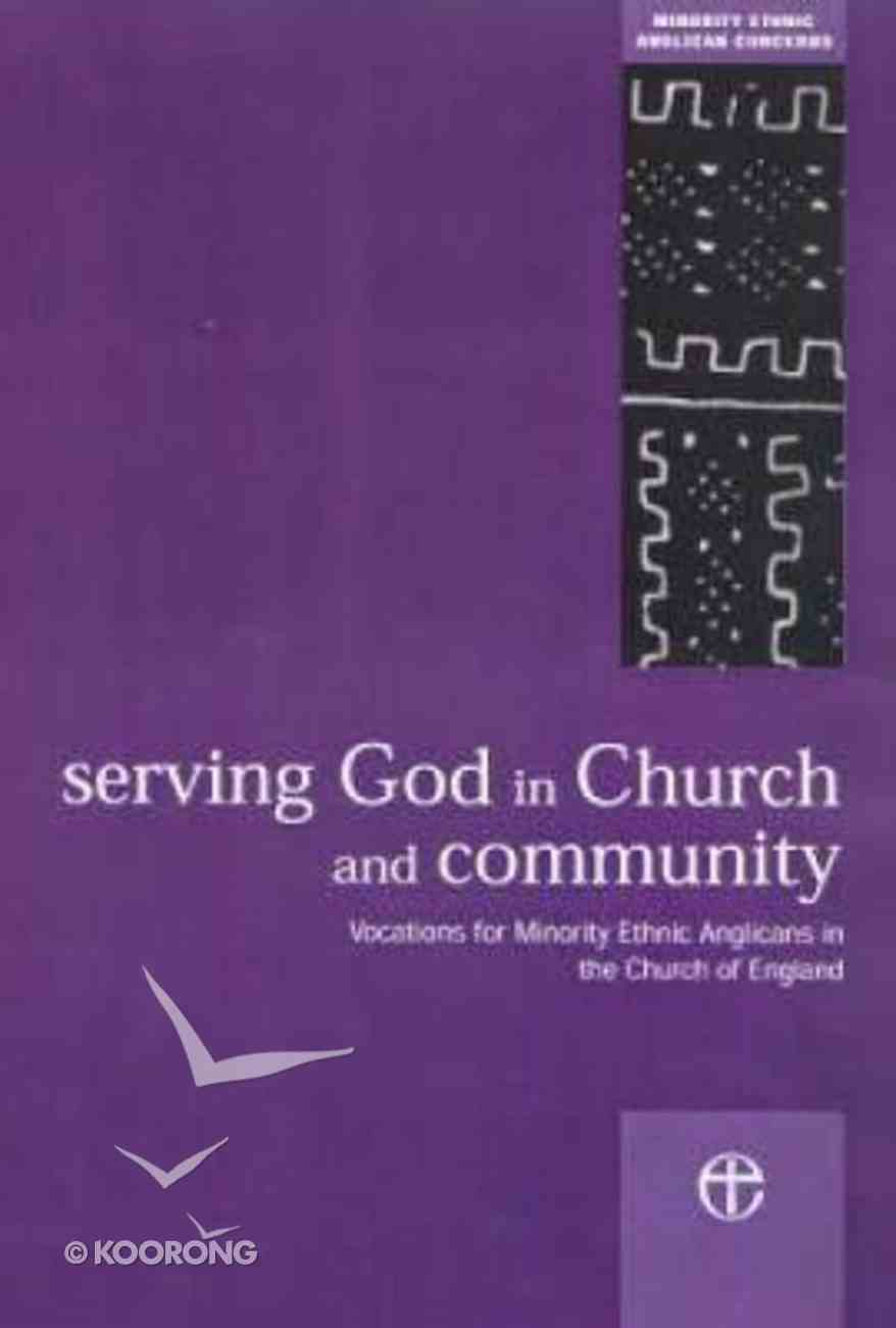 Serving God in Church and Community Paperback