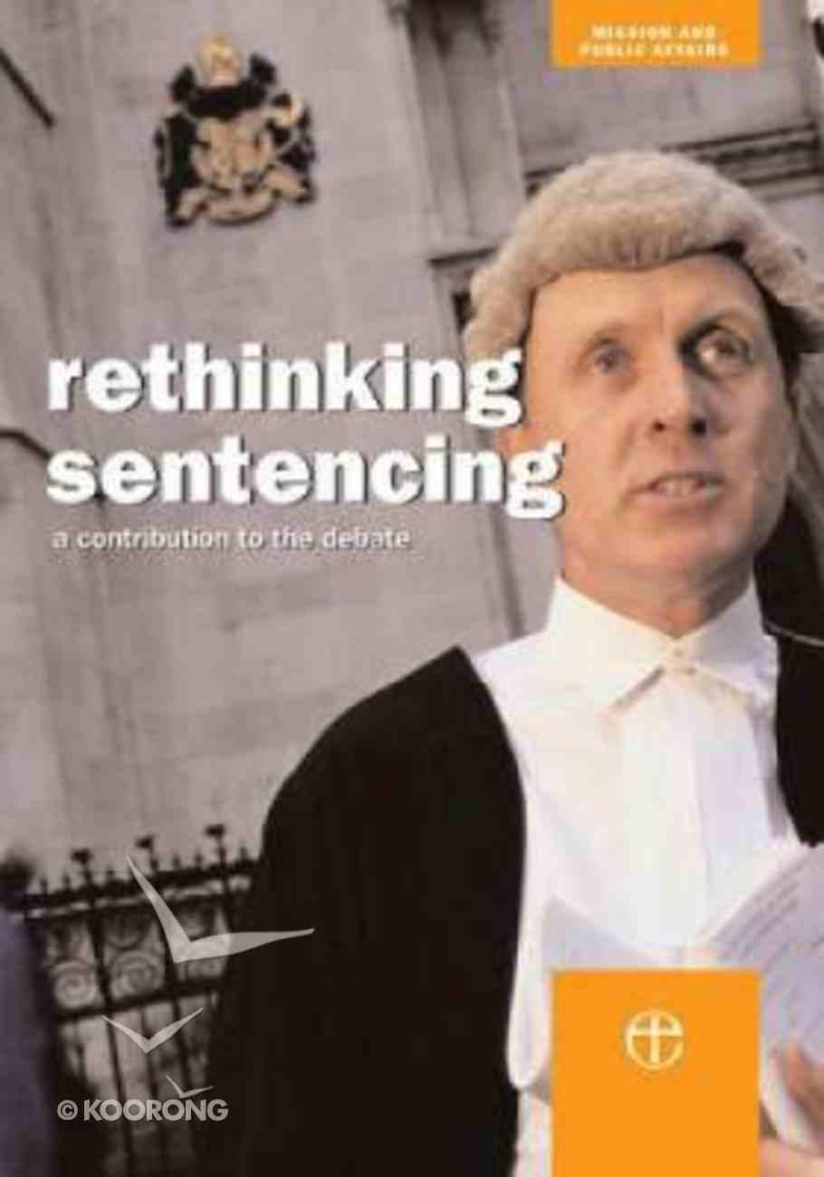 Rethinking Sentencing Paperback