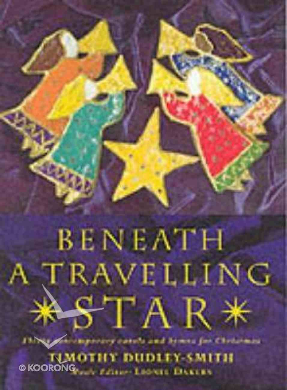 Beneath a Travelling Star (Music Book) Ring Bound