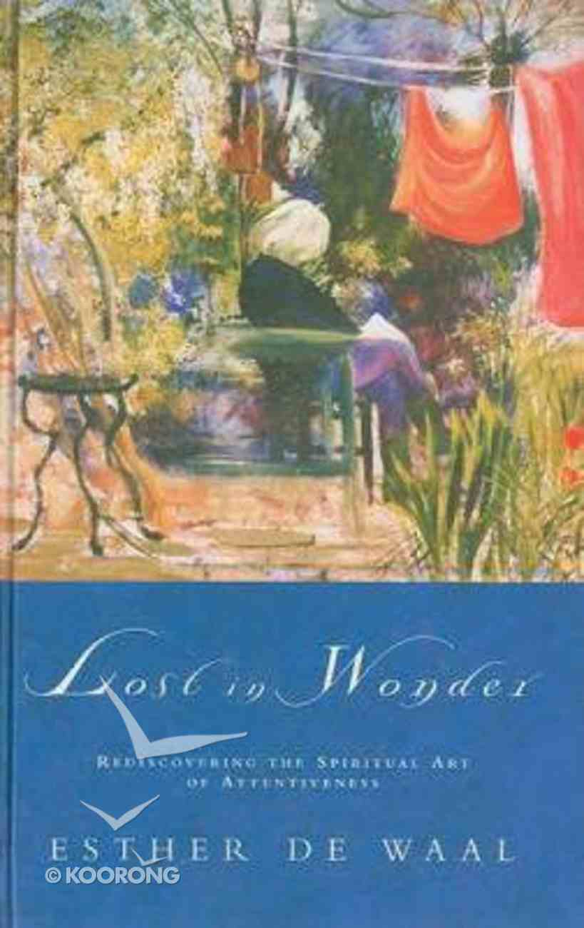 Lost in Wonder Hardback