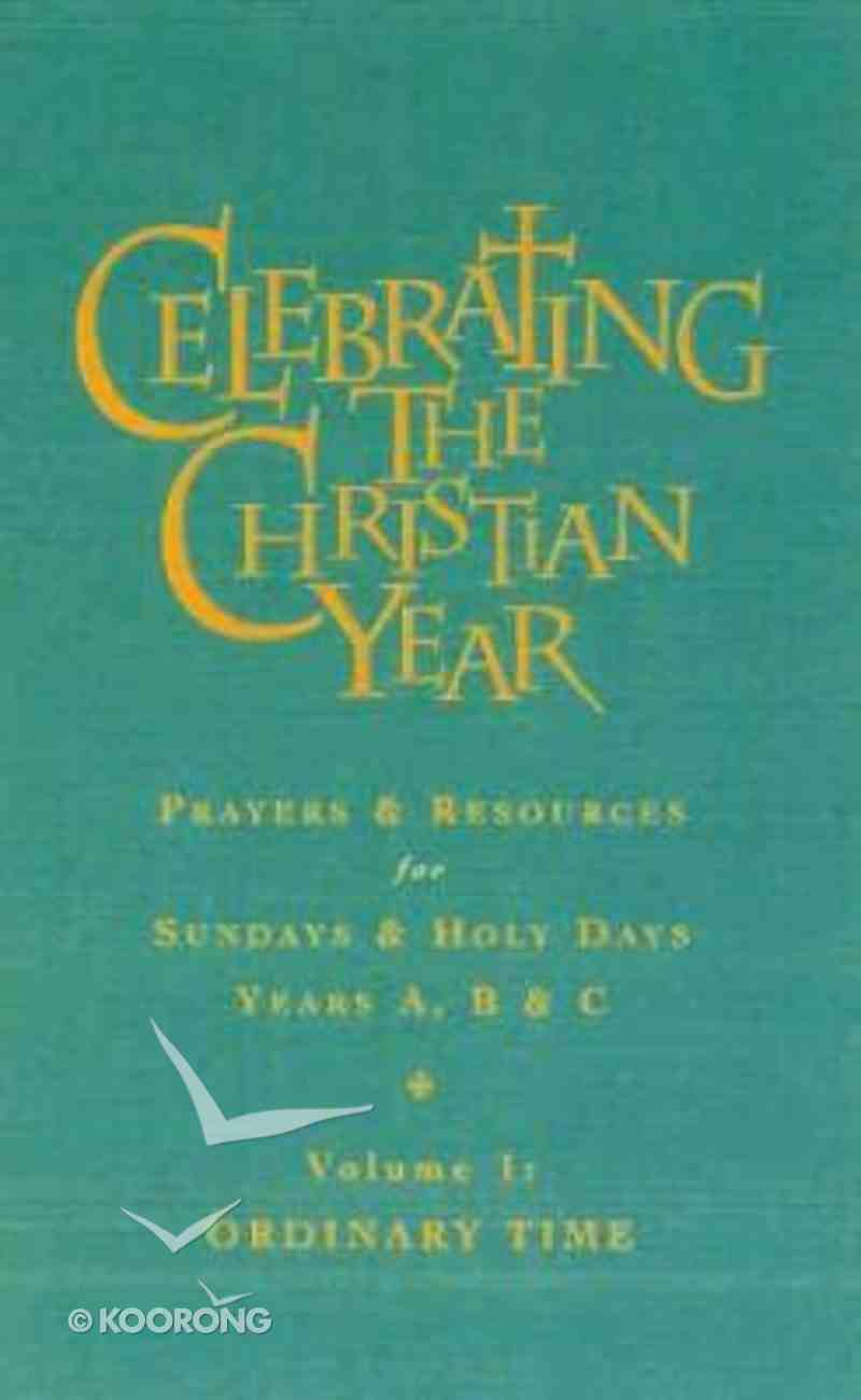 Celebrating the Christian Year Volume One Hardback