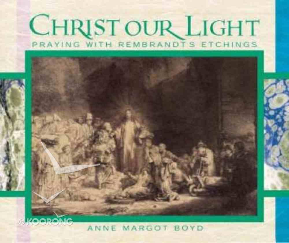 Christ Our Light Hardback