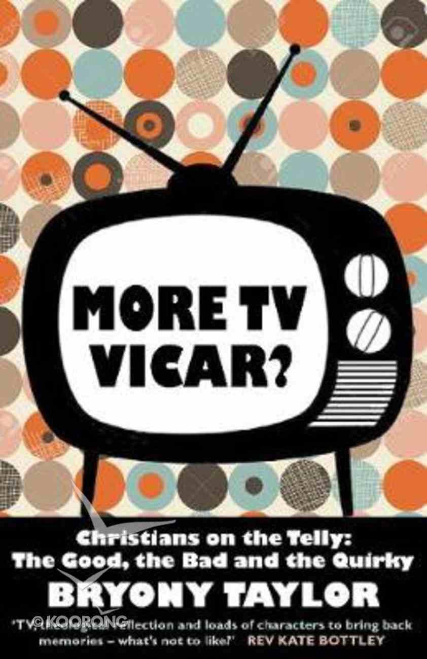 More Tv Vicar? Paperback