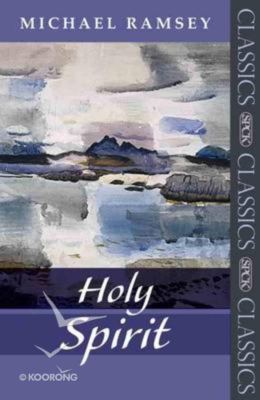 Holy Spirit: A Biblical Study Paperback