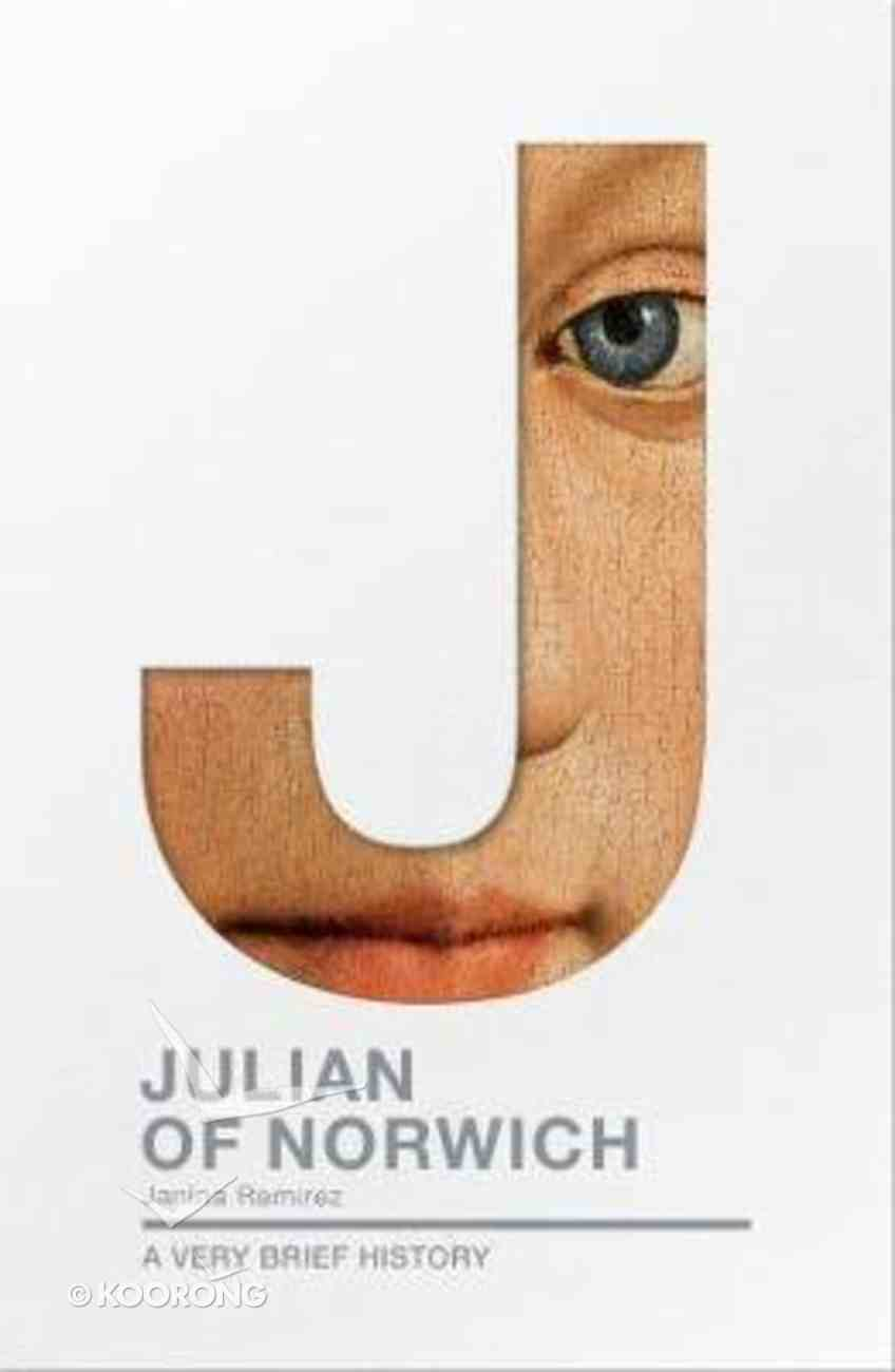 Julian of Norwich (A Very Brief History Series) Paperback