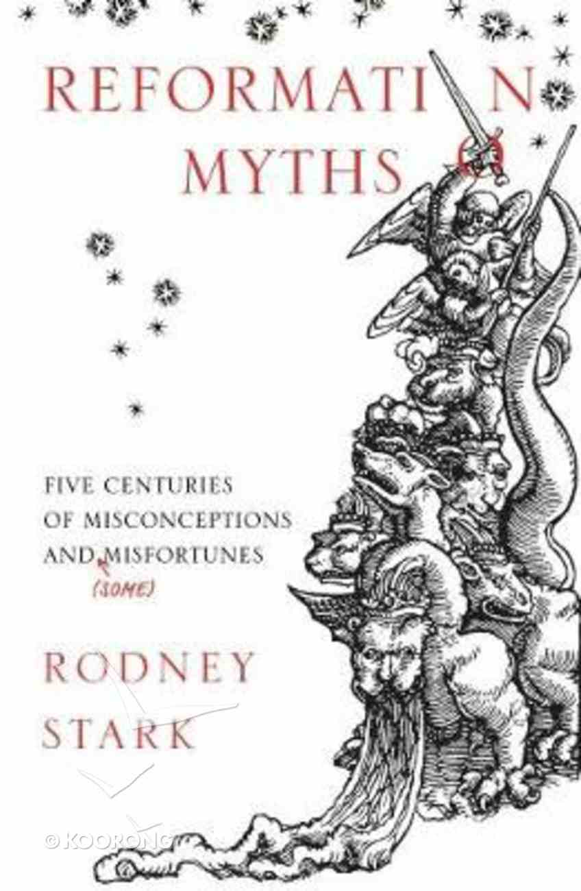 Reformation Myths Paperback