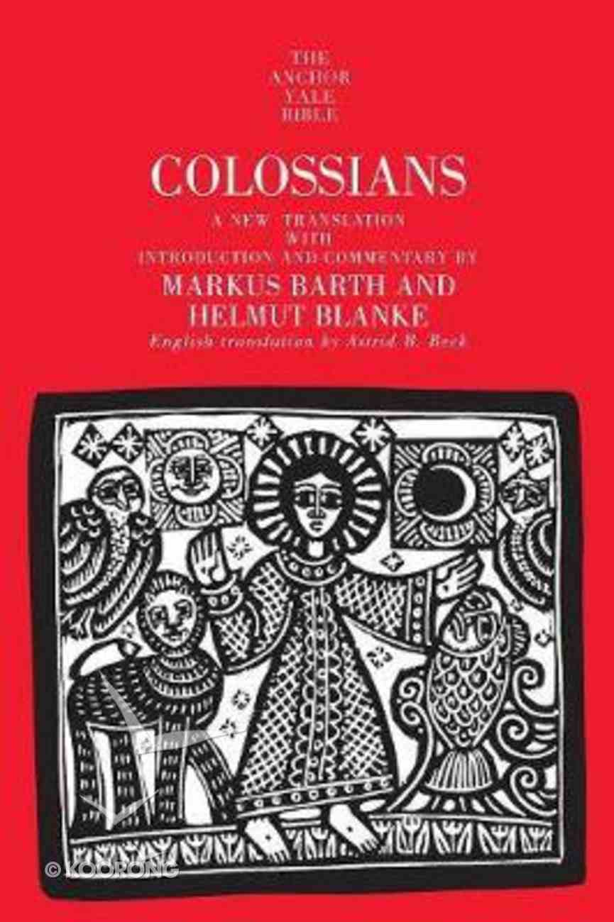 Colossians (Anchor Yale Bible Commentaries Series) Paperback