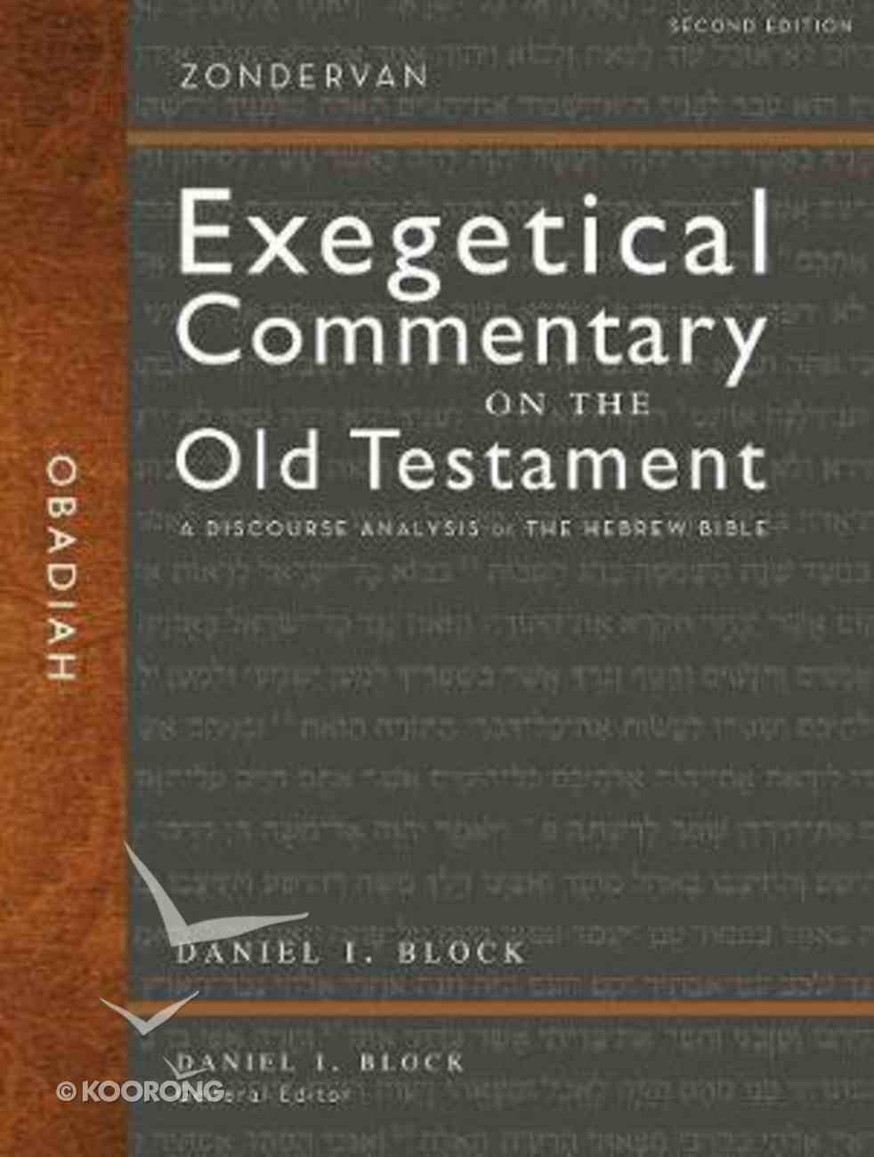 Obadiah: A Discourse Analysis of the Hebrew Bible (Zondervan Exegetical Commentary On The Old Testament Series) Hardback