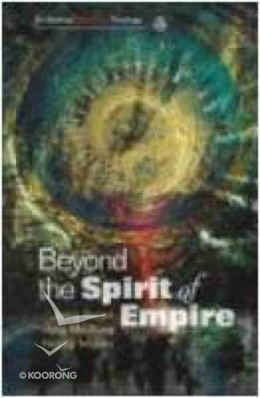 Beyond the Spirit of Empire Paperback